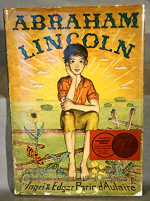 Abraham Lincoln. Signed picture book lithographed in five colors by the authors, in the original ...