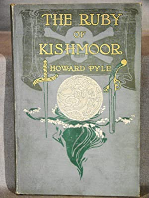 The Ruby of Kishmoor.: Pyle Howard.