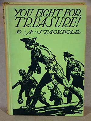 You Fight for Treasure! First edition signed by the author.