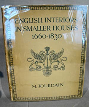 English Interiors in Smaller Houses from the Restoration to the Regency 1660-1830.
