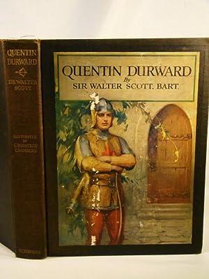 Quentin Durward.: Scott, Sir Walter.