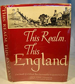 This Realm, This England. The Citadel of a Valiant Race Portrayed By Its Great Etchers.