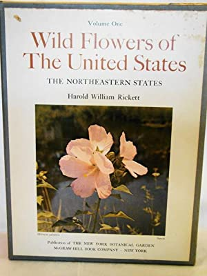 Wild Flowers of the United States. Volume 1, Parts 1 & 2. The Northeastern States From the Atlant...