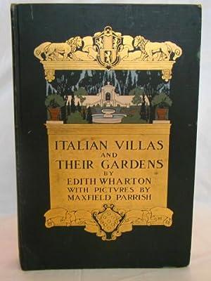 Italian Villas and their Gardens. Color plates: Wharton, Edith.