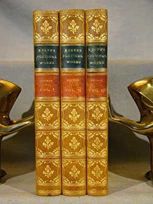 The Poetical Works of John Keats Attractive half calf gilt in 3 volumes complete, 1895, plates.