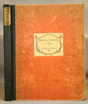 Doctor Johnson A Play. First printing of the trade edition with a significant 1932 critical inscr...