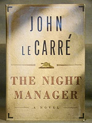 The Night Manager. Fine first edition in fine dust jacket signed by leCarre.