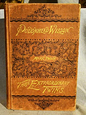 The Tragedy of Pudd?nhead Wilson And the Comedy Those Extraordinary Twins. First edition, 1880, i...