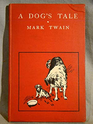 A Dog?s Tale. A near fine first edition, 1904, in original cloth.