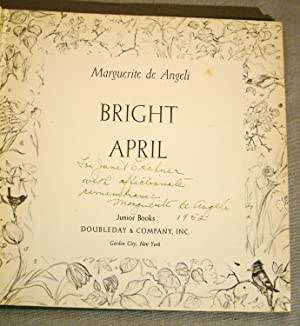 Bright April. First edition signed & inscribed by de Angeli.