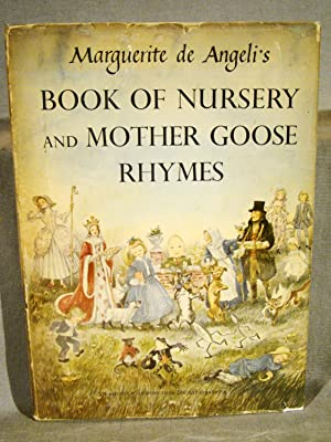 Marguerite de Angeli?s Book of Nursery and Mother