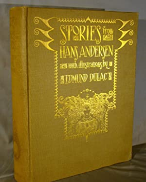 Stories from Hans Anderson with Illustrations by Edmund Dulac. First edition with 28 tipped in co...