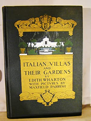 Italian Villa and Their Gardens. First edition 1904 Maxfield Parrish Color Plates.