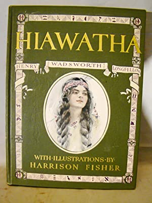 The Song of Hiawatha. First Harrison Fisher edition color plates 1906