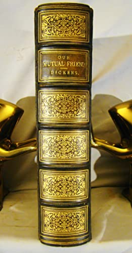 Our Mutual Friend. First edition, 2 volumes in one, full polished calf gilt extra, 1865.