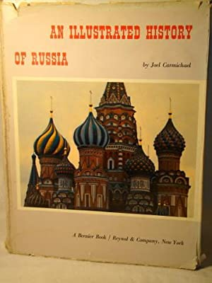 An Illustrated History of Russia. Presentation copy signed & inscribed by the author.