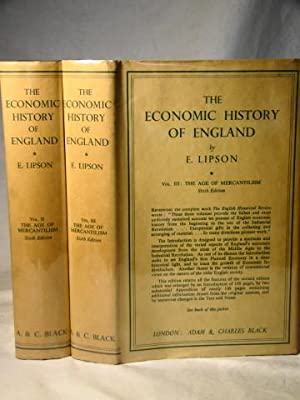 The Economic History Of England. Vol.II. The Age Of Mercantilism. Vol.III. The Age Of Mercantilism.