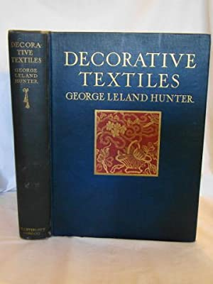 DECORATIVE TEXTILES An Illustrated Book on Coverings for Furniture, Walls and Floors, Including D...