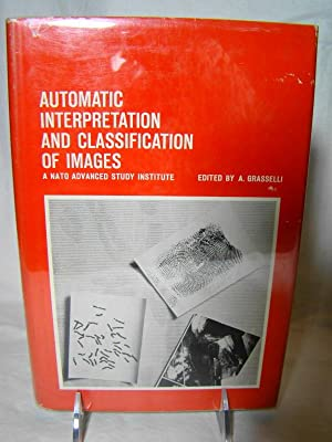 Automatic Interpretation & Classification Of Images.