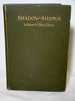 Shadow-Shapes. Signed first edition.