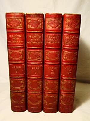 George Selwyn & His Contemporaries; With Memoirs & Notes. Fine binding in four volumes three-quar...