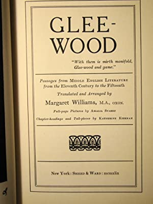 Glee-Wood. Passages From Middle English Literature From The 11th Century To The 15th.: Williams, ...