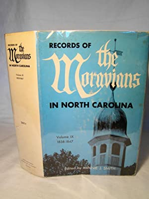 Records of the Moravians in North Carolina.: Smith, Minnie E.,