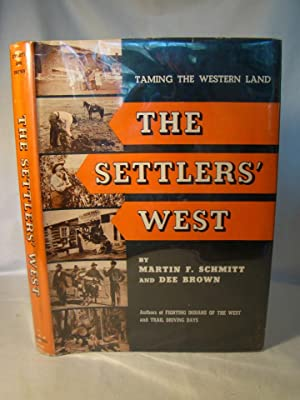 The Settlers' West.