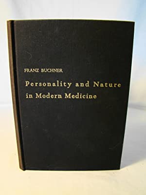 Personality & Nature In Modern Medicine. Limited edition on Hamilton watermarked paper.