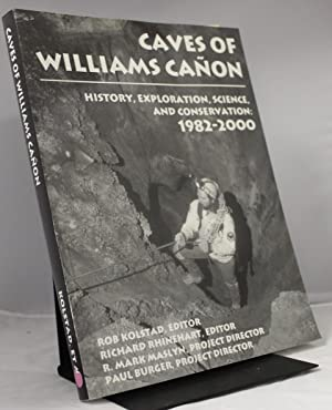 Caves Of Williams Canon: Kolstad, Rob Editor