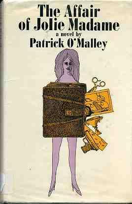 The Affair of Jolie Madame: O'malley, Patrick