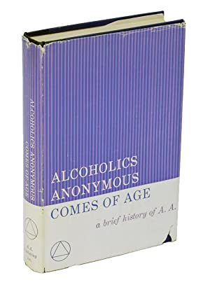 Alcoholics Anonymous Comes Of Age: Bill Wilson