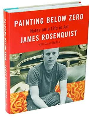 Painting Below Zero Notes on a Life: James Rosenquist