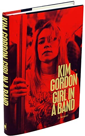Girl In A Band: Kim Gordon