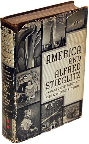 America and Alfred Stieglitz: A Collective Portrait: Waldo Frank, et.