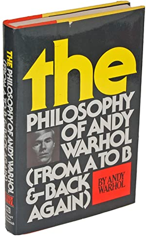 The Philosophy Of Andy Warhol (From A: Andy Warhol