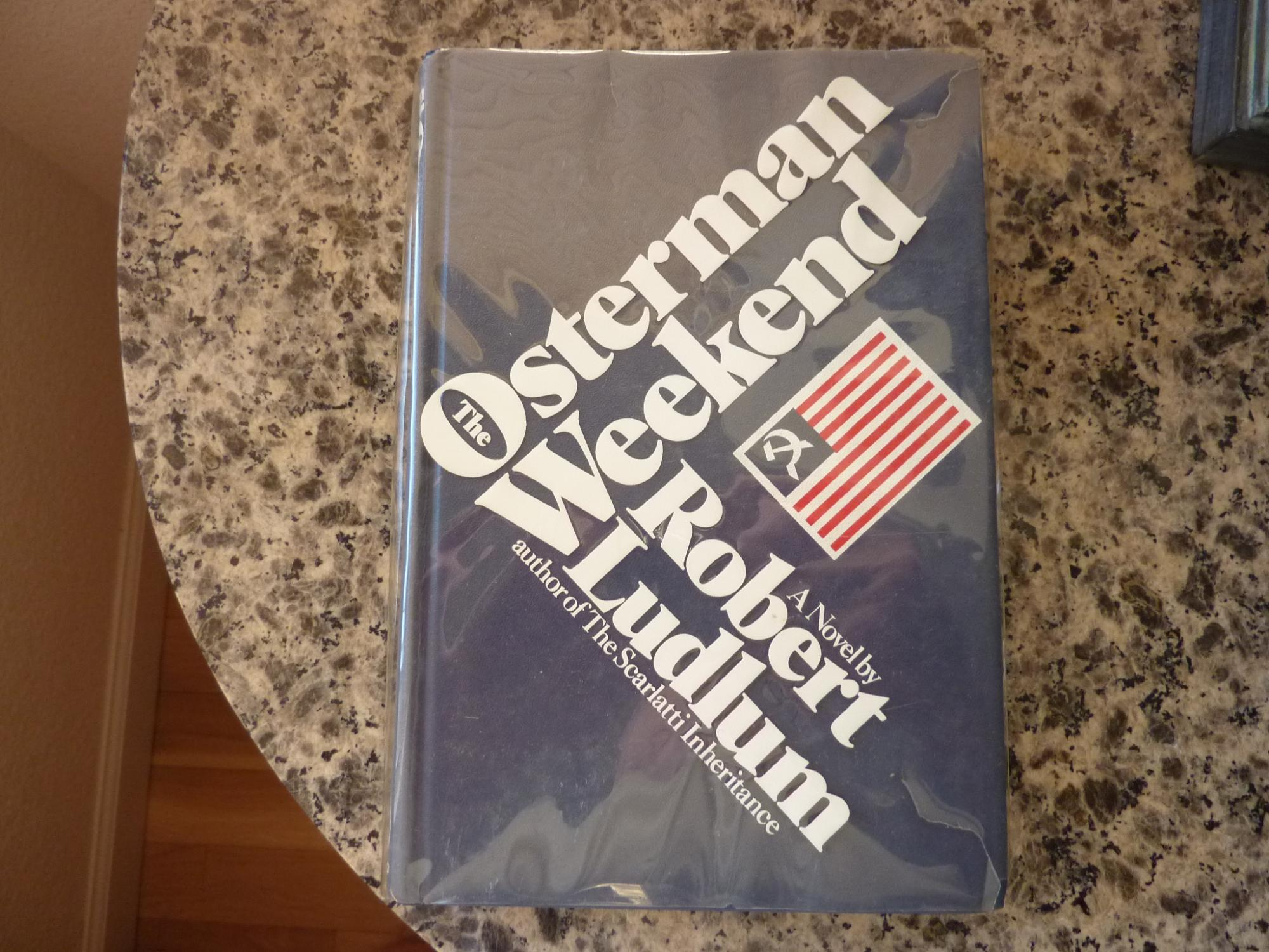 The Osterman Weekend Ludlum, Robert Fine Hardcover