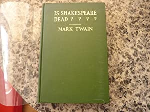 Is Shakespeare Dead?: Twain, Mark