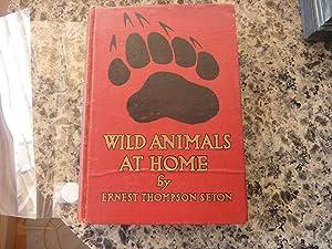 Wild Animals At Home: Seton, Thompson Ernest