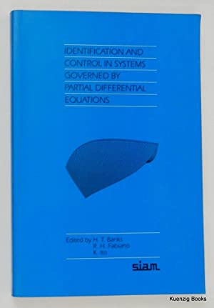 Identification and Control in Systems Governed by Partial Differential Equations (Proceedings in ...