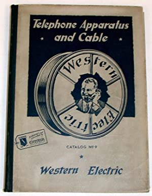 Western Electric Telephone Apparatus and Cable Catalog [ No. 9 ]