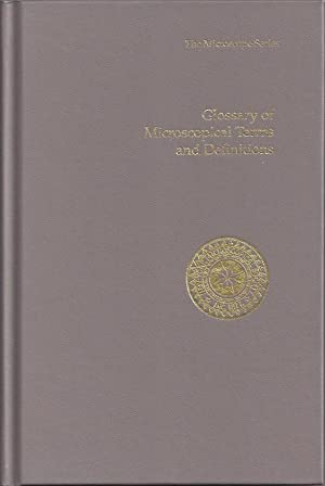 Glossary of Microscopical Terms and Definitions