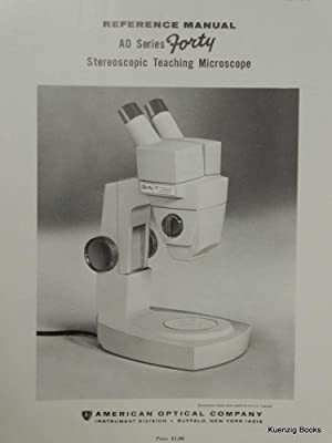 Reference Manual AO Series Forty Stereoscopic Teaching: American Optical Company