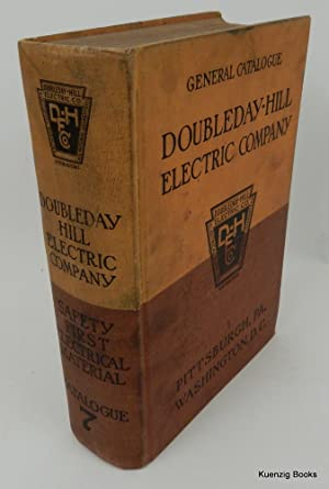General Catalogue No. 7 Doubleday-Hill Electric Co.: Doubleday-Hill Electric Co
