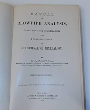 Manual of Blowpipe Analysis, Qualitative and Quantitative, with a Complete System of Determinativ...
