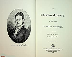 The Chisolm Massacre: A picture of