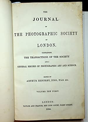 Journal of the Photographic Society of London, Volumes I and II