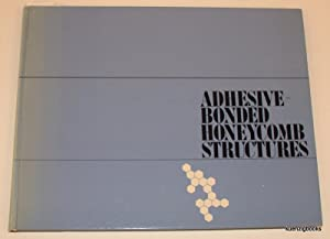 Adhesive Bonded Honeycomb Structures