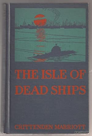 The Isle of Dead Ships: Marriott, Crittenden