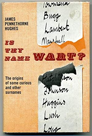 Is Thy Name WART? The origins of: Hughes, James Pennethorne.: